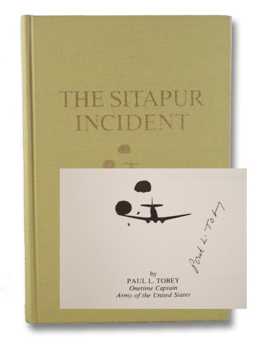 The Sitapur Incident: The Americans and Chinese Meet the Japanese in Burma, 1944, Tobey, Paul L.