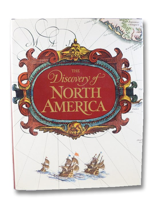 The Discovery of North America, Cumming, W.P.; Skelton, R.A.; Quinn, D.B.