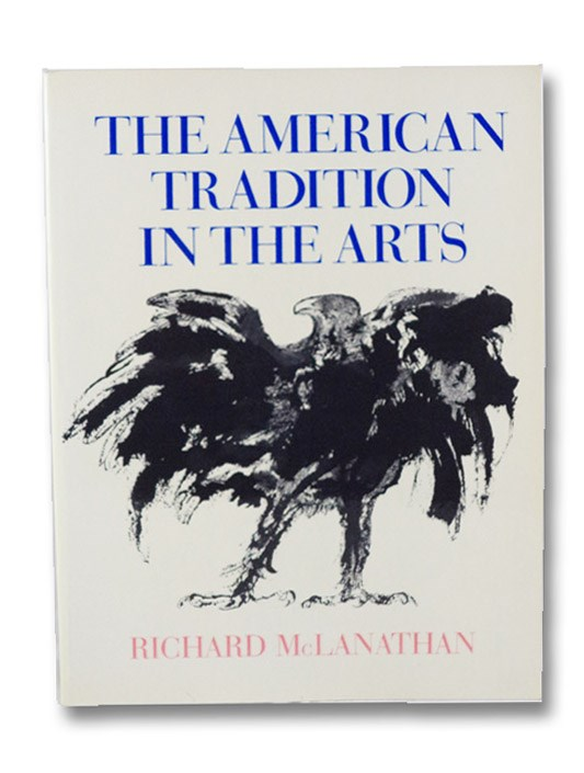 The American Tradition in the Arts, McLanathan, Richard
