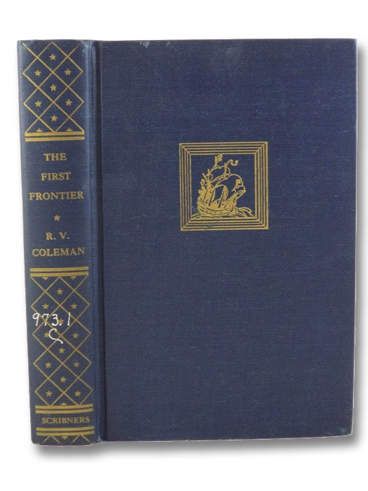 The First Frontier, Coleman, R.V.