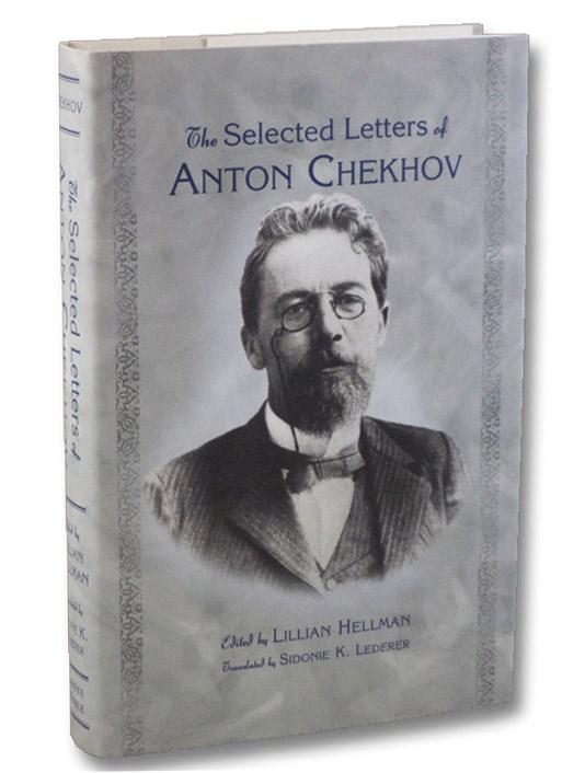 The Selected Letters of Anton Chekhov, Chekhov, Anton; Hellman, Lillian; Lederer, Sidonie K.