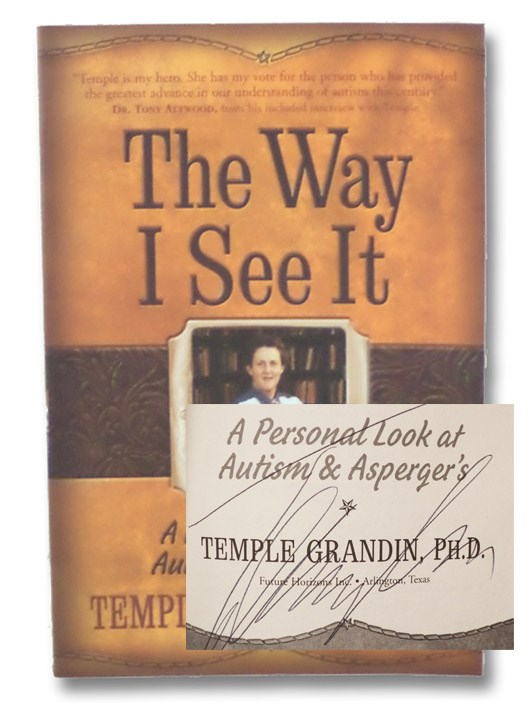 The Way I See It: A Personal Look at Autism & Asperger's, Grandin, Temple