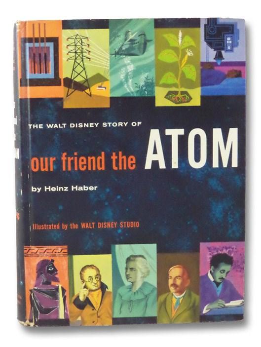 The Walt Disney Story of Our Friend the Atom, Haber, Heinz