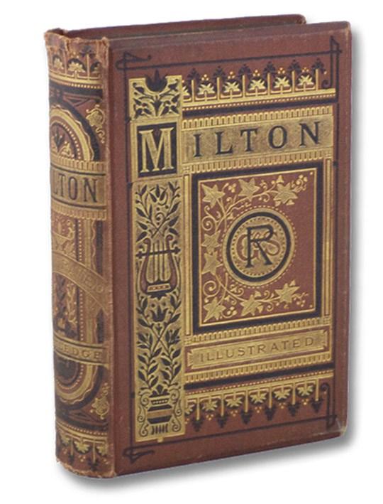 The Poetical Works of John Milton, Milton, John; Newton, Thomas; Buckley, Theodore Alois