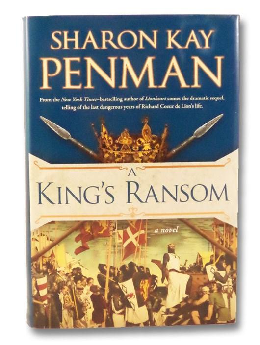 A King's Ransom, Penman, Sharon Kay