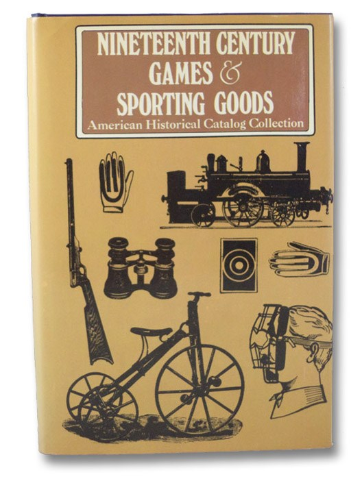 Nineteenth Century Games & Sporting Goods, American Historical Catalog Collection