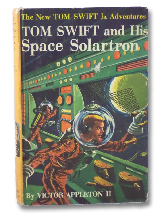 Tom Swift and His Space Solartron (The New Tom Swift Jr. Adventures 13), Appleton, Victor