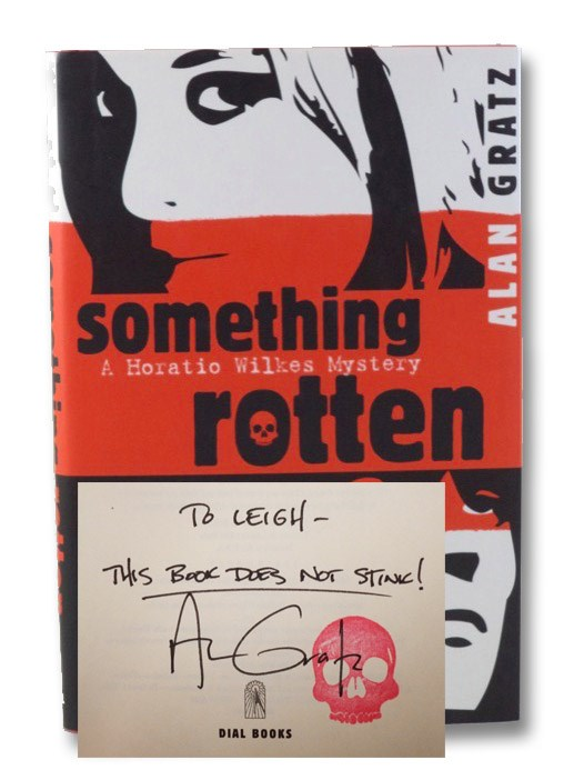 Something Rotten, Gratz, Alan