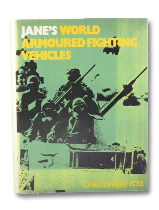 Jane's World Armoured Fighting Vehicles, Foss, Christopher F.
