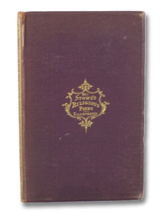 Religious Poems, with Illustrations. [Mrs. Stowe's], Stowe, Harriet Beecher