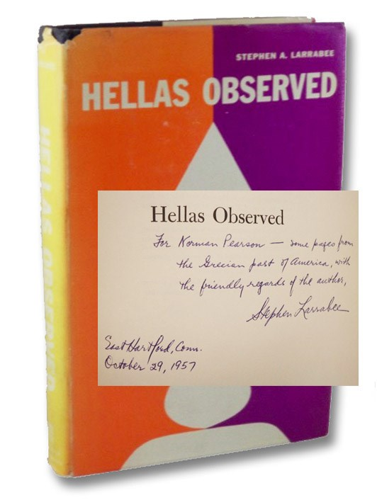 Hellas Observed: The American Experience of Greece, 1775-1865, Larrabee, Stephen A.
