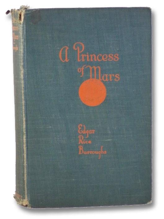 A Princess of Mars, Burroughs, Edgar Rice