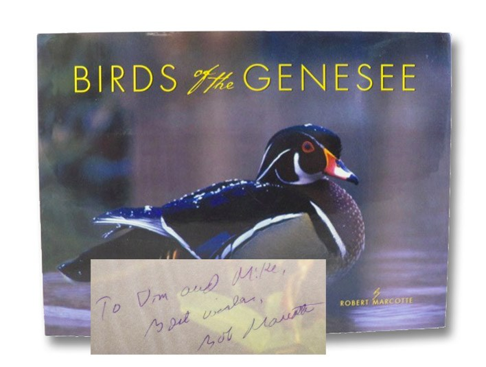 Birds of the Genesee and the Stories of Those Who Watch Them, Marcotte, Robert