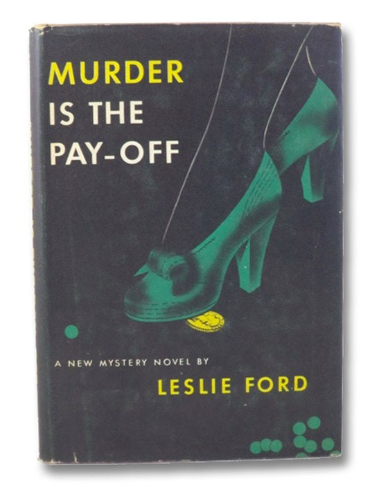 Murder is the Pay-Off, Ford, Leslie