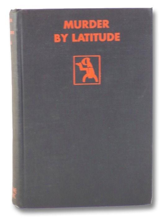 Murder by Latitude, King, Rufus