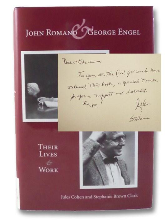 John Romano & George Engel: Their Lives & Work, Cohen, Jules; Clark, Stephanie Brown; Eisenberg, Leon