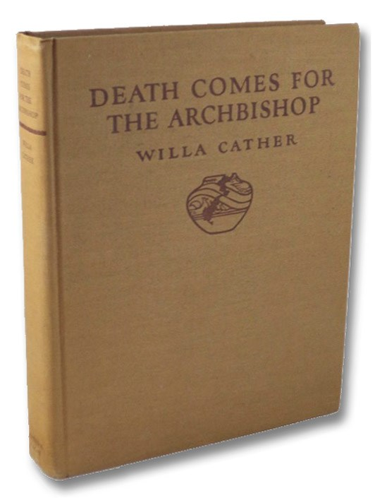 Death Comes for the Archbishop, Cather, Willa