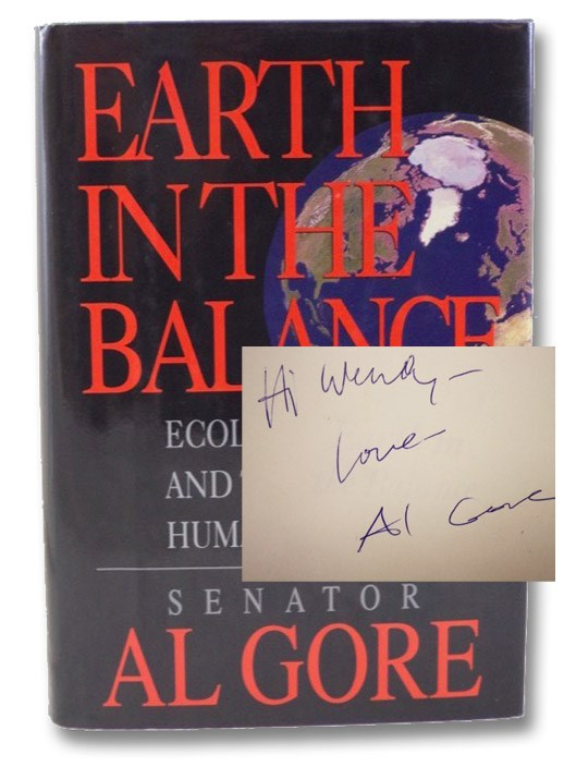 Earth in the Balance: Ecology and the Human Spirit, Gore, Al