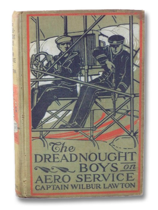 The Dreadnought Boys on Aero Service, Lawton, Captain Wilbur