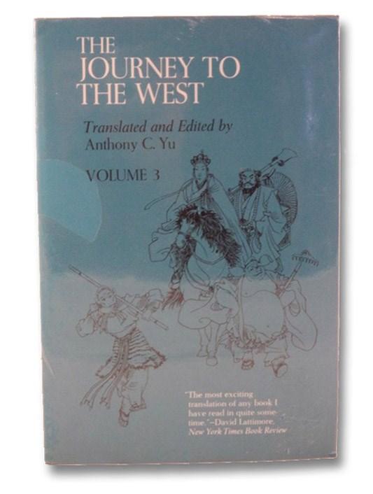 The Journey to the West Volume 3, Chi, Hsi-yu; Yu, Anthony C.