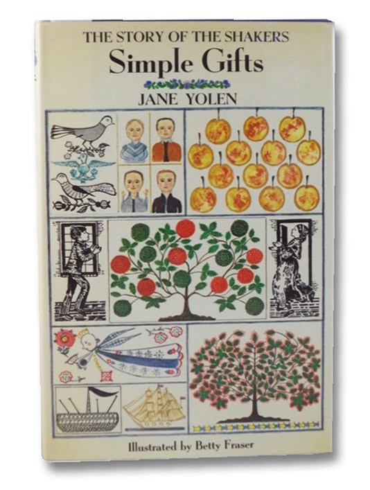 Simple Gifts: The Story of the Shakers, Yolen, Jane