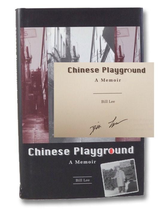 Chinese Playground: A Memoir, Lee, Bill
