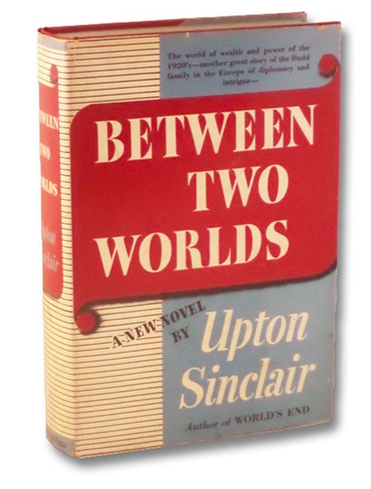 Between Two Worlds, Sinclair, Upton