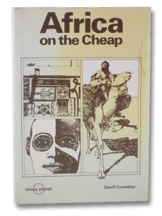 Africa on the Cheap, Crowther, Geoff
