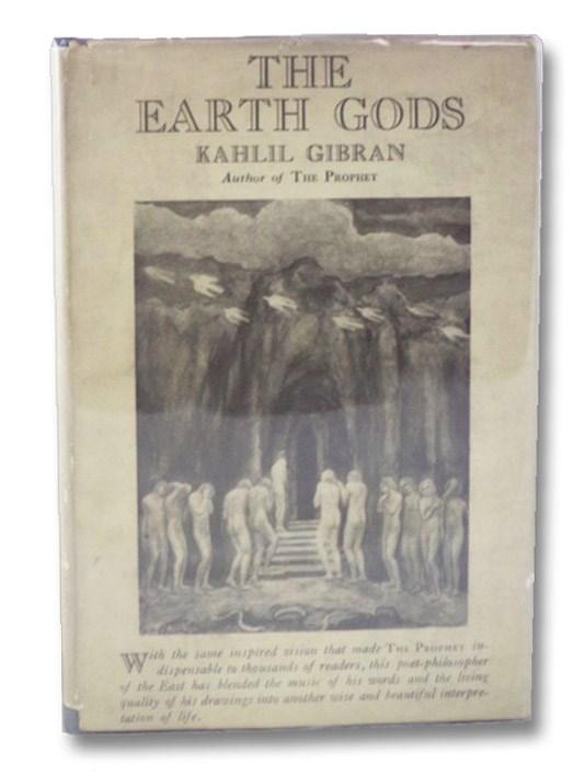 The Earth Gods, Gibran, Kahlil