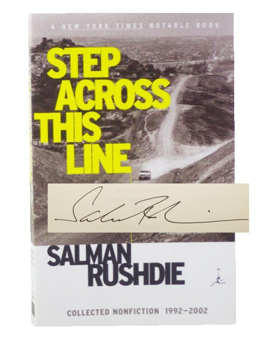 Step Across This Line: Collected Nonfiction 1992-2002 (Signed), Rushdie, Salman
