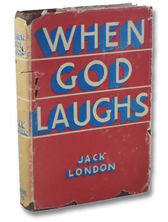 When God Laughs, London, Jack