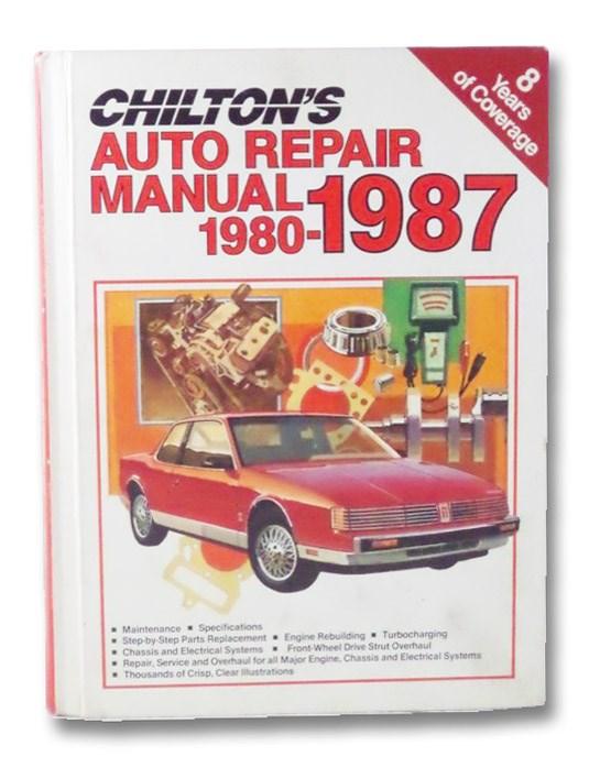 Chilton's Auto Repair Manual: 1980-1987, Chilton