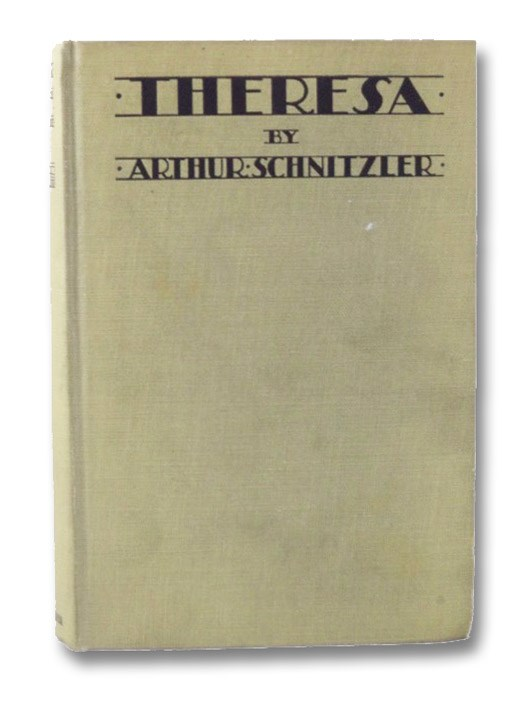 Theresa: The Chronicle of a Woman's Life, Schnitzler, Arthur; Drake, William A.