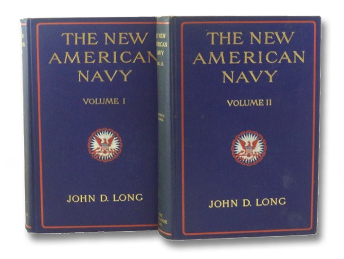 The New American Navy, in Two Volumes, Long, John D.