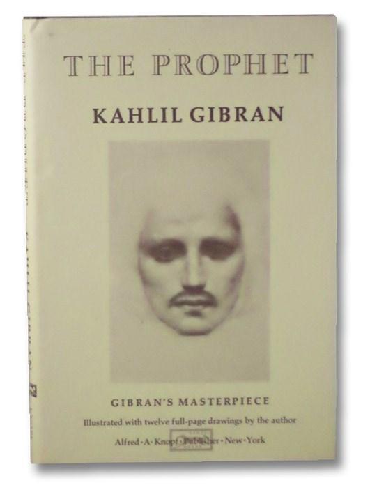 The Prophet, Gibran, Kahlil