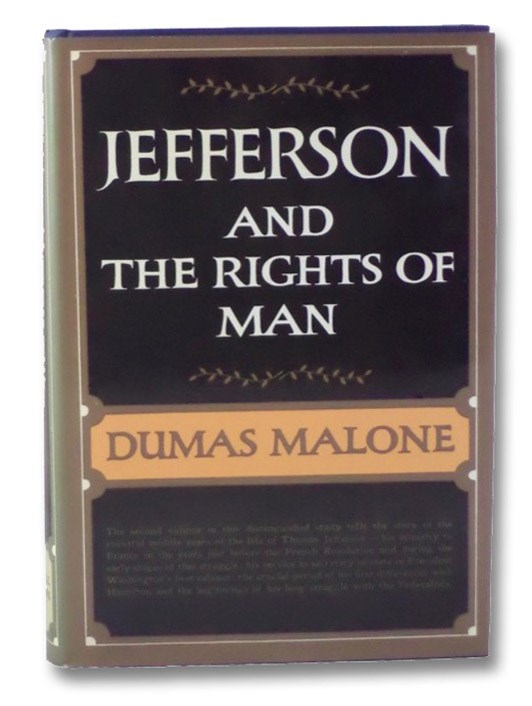 Jefferson and the Rights of Man (Jefferson and His Time), Malone, Dumas