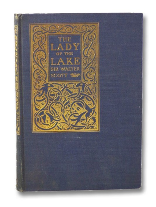 The Lady of the Lake, Scott, Sir Walter; Lang, Andrew