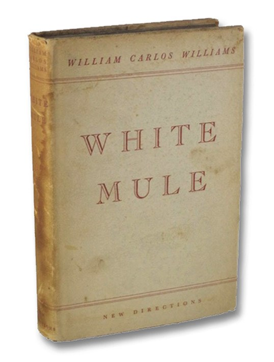 White Mule, Williams, William Carlos; Laughlin, James