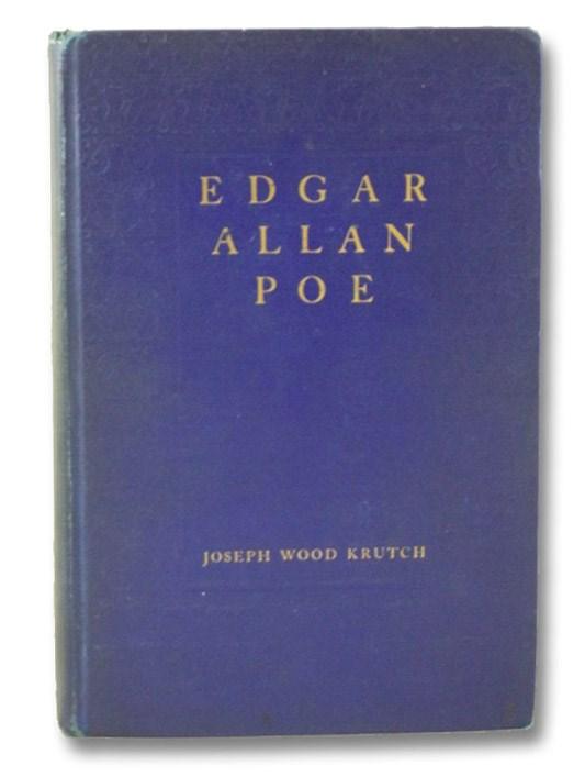 Edgar Allan Poe: A Study in Genius, Krutch, Joseph Wood