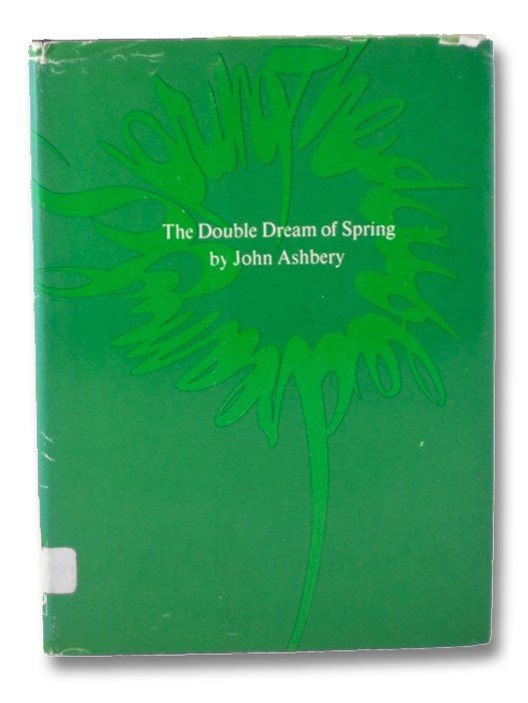 The Double Dream of Spring, Ashbery, John