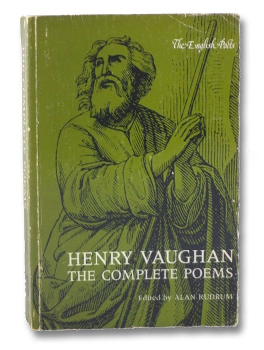 Henry Vaughan: The Complete Poems (The English Poets Series), Vaughan, Henry; Rudrum, Alan