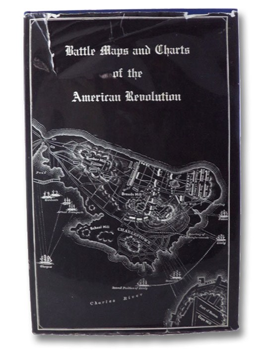 Battle Maps and Charts of the American Revolution, with Explanatory Notes and School History References, Carrington, Henry B.; Billias, George Athan