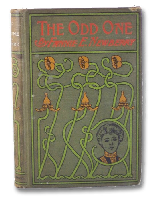 The Odd One: A Story for Girls, Newberry, Fannie E.
