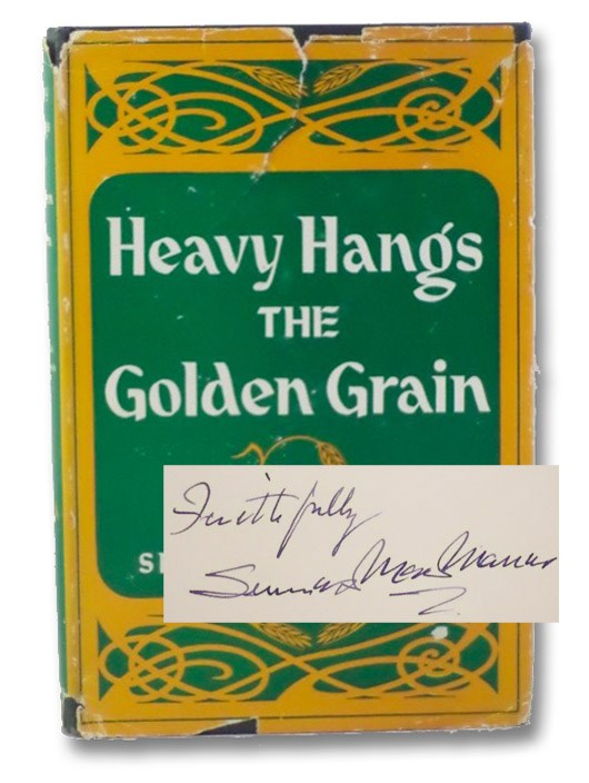 Heavy Hangs the Golden Grain, MacManus, Seumas