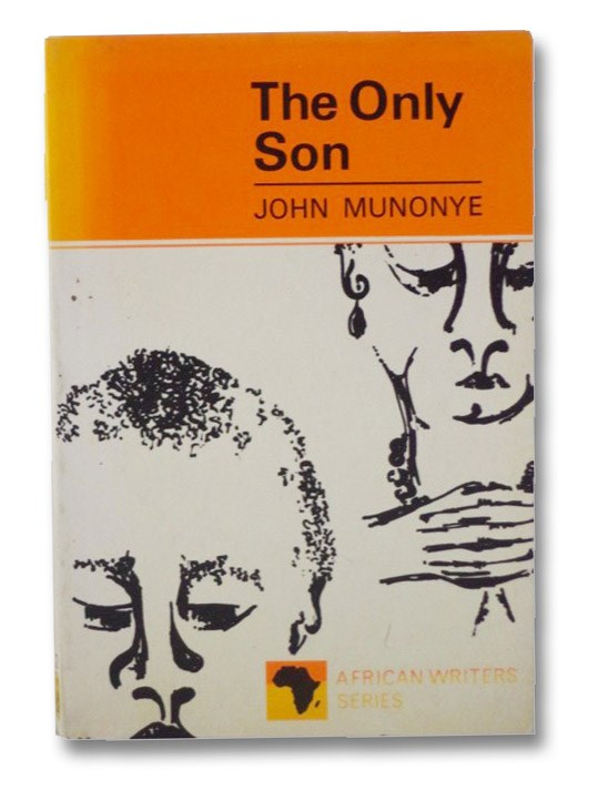 The Only Son (African Writers Series 21), Munonye, John