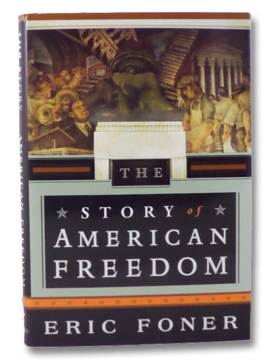 The Story of American Freedom, Foner, Eric