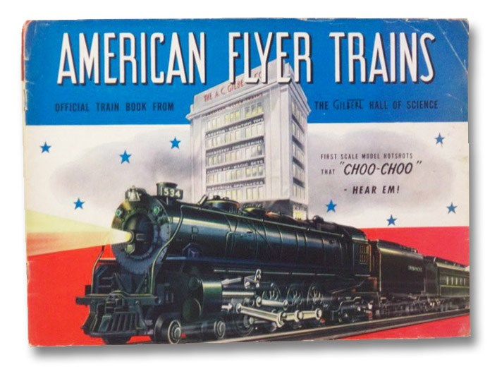 American Flyer Trains: Official Train Book from the Gilbert Hall of Science, The Gilbert Hall of Science