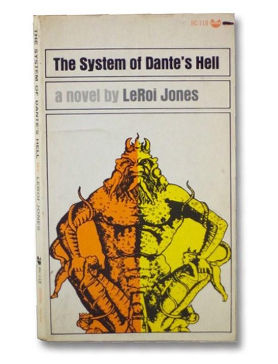 The System of Dante's Hell (Evergreen Black Cat BC-118), Jones, Leroi [Baraka, Amiri; Baraka, Imamu Amear]