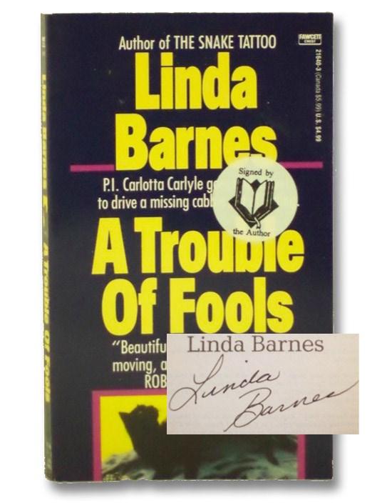 A Trouble of Fools, Barnes, Linda