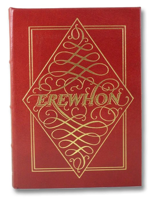 Erewhon (The Collector's Library of Famous Editions), Butler, Samuel; Huxley, Aldous